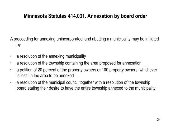 Minnesota Statutes 414.031. Annexation by board order
