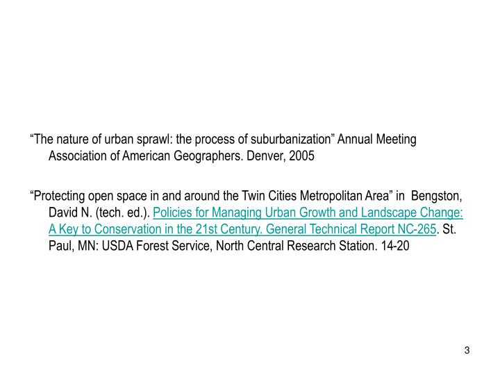 """The nature of urban sprawl: the process of suburbanization"" Annual Meeting Association of Ameri..."