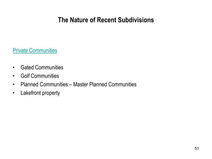 The Nature of Recent Subdivisions