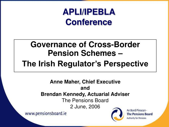 governance of cross border pension schemes the irish regulator s perspective n.