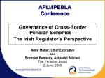 governance of cross border pension schemes the irish regulator s perspective