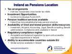 ireland as pensions location