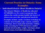 current practice in ontario some examples