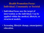 health promotion focus individual community or societal