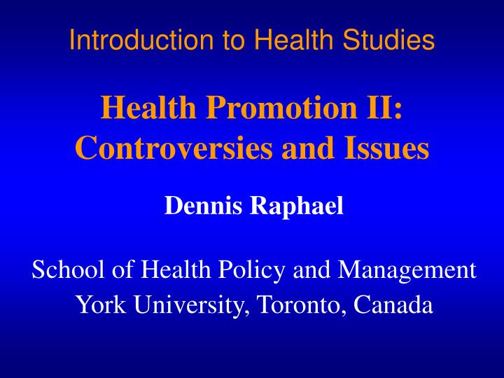 introduction to health studies health promotion ii controversies and issues n.