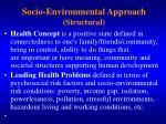 socio environmental approach structural