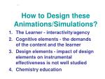 how to design these animations simulations