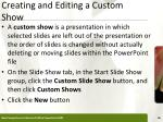 creating and editing a custom show