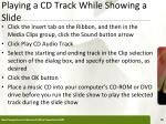 playing a cd track while showing a slide