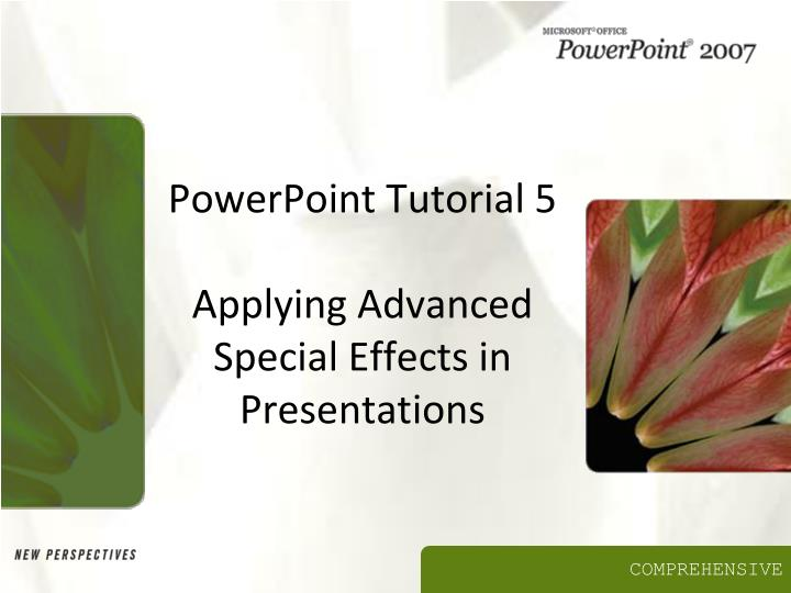 powerpoint tutorial 5 applying advanced special effects in presentations n.