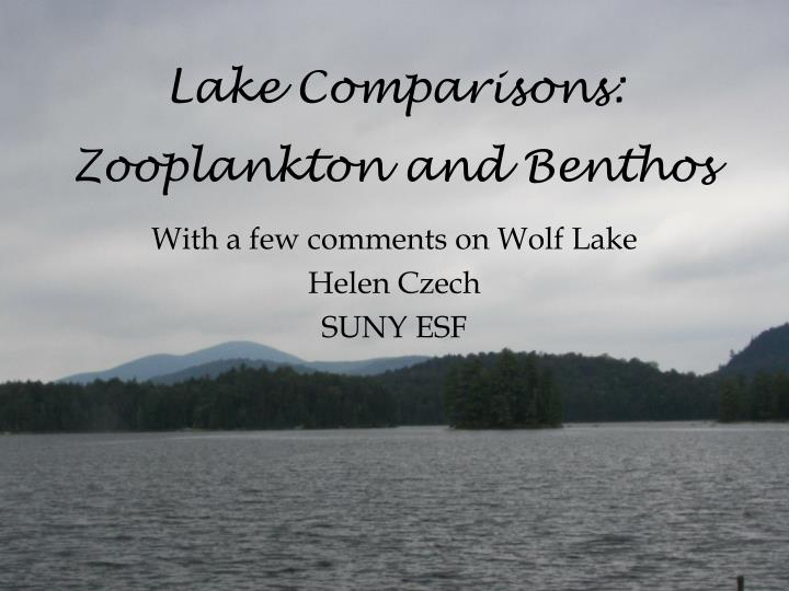 lake comparisons zooplankton and benthos n.