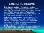 emerging regime