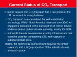 current status of co 2 transport