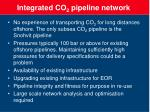 integrated co 2 pipeline network