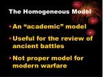 the homogeneous model