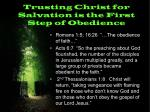 trusting christ for salvation is the first step of obedience