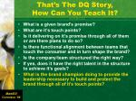 that s the dq story how can you teach it