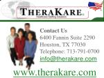 contact us 6400 fannin suite 2290 houston tx 77030 telephone 713 791 0700 info@therakare com