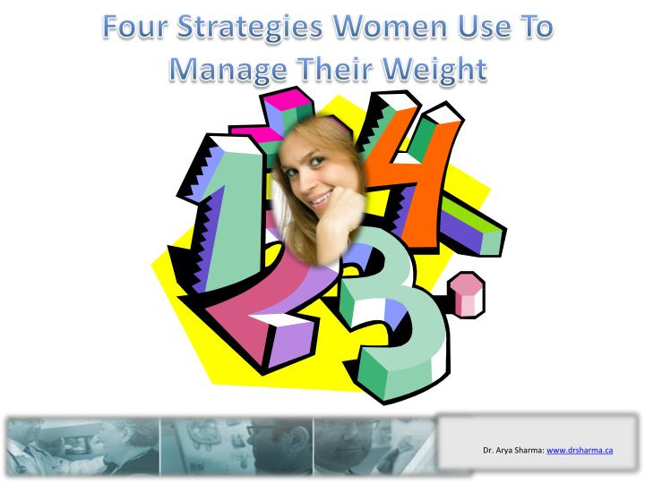 four strategies women use to manage their weight n.