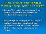 global leader in csr will offset damning charges against the company
