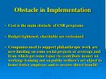 obstacle in implementation