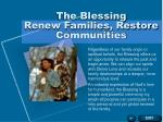 the blessing renew families restore communities