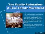 the family federation a true family movement