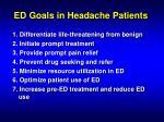 ed goals in headache patients