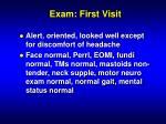 exam first visit
