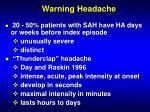 warning headache