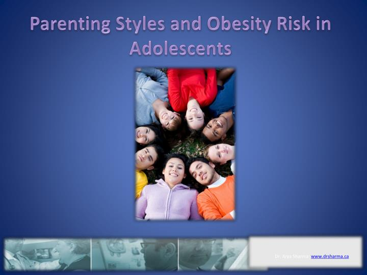 parenting styles and obesity risk in adolescents n.