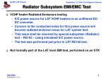 radiator subsystem emi emc test