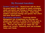 my personal anecdotes