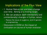 implications of the flux view