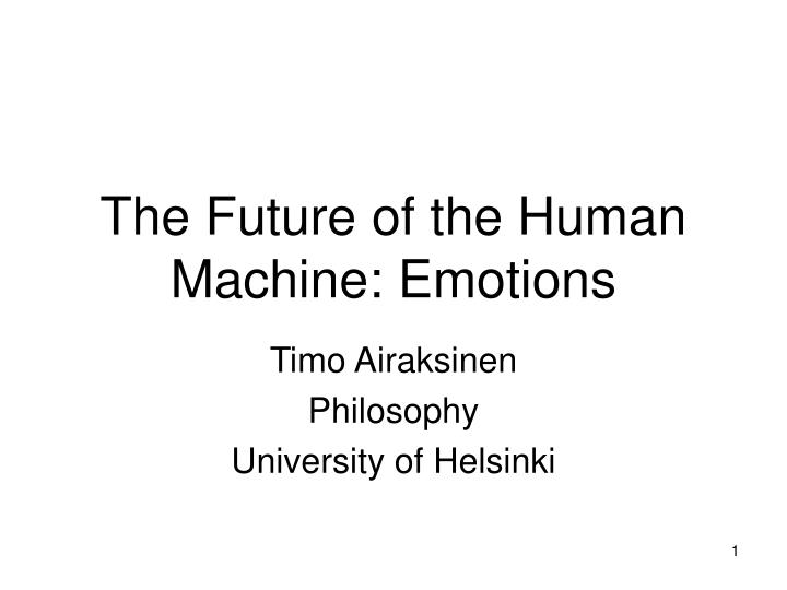 the future of the human machine emotions n.