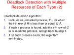 deadlock detection with multiple resources of each type 2