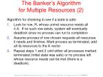 the banker s algorithm for multiple resources 2