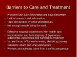 barriers to care and treatment
