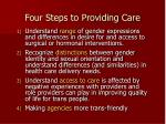 four steps to providing care