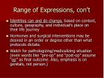 range of expressions con t