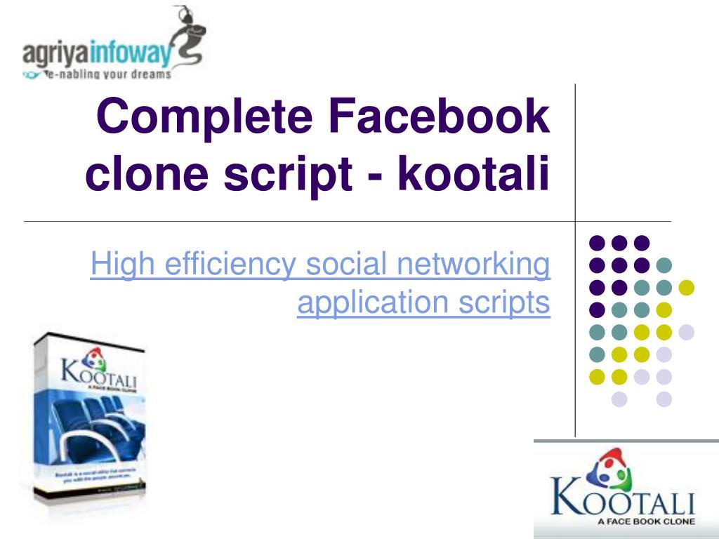 complete facebook clone script kootali l.