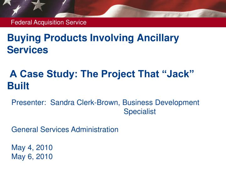 buying products involving ancillary services a case study the project that jack built n.