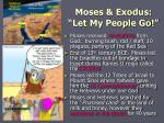 moses exodus let my people go