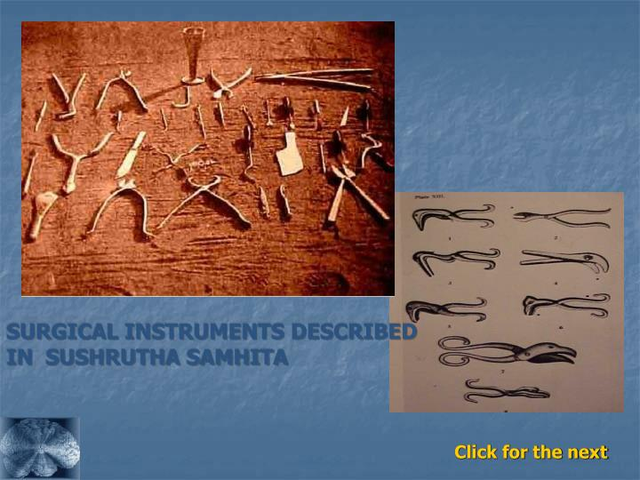 SURGICAL INSTRUMENTS DESCRIBED IN  SUSHRUTHA SAMHITA