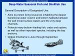 deep water seasonal fish and shellfish use