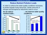 reduce nutrient pollution loads