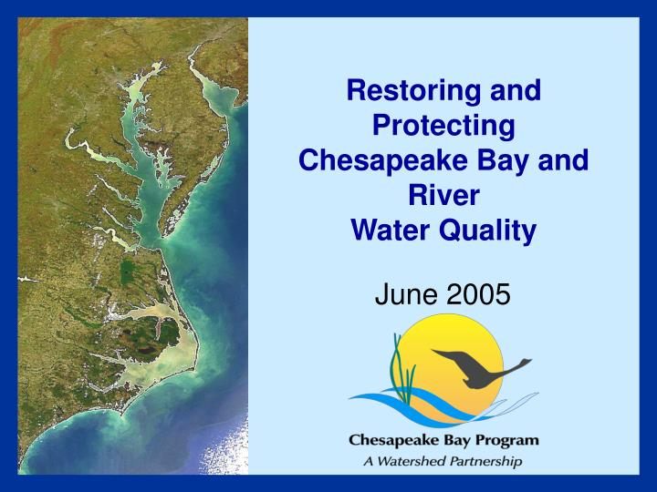 restoring and protecting chesapeake bay and river water quality n.