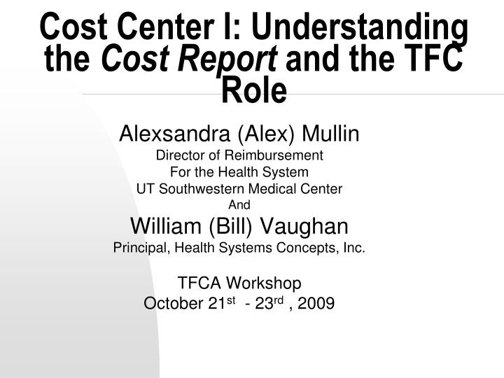 cost center i understanding the cost report and the tfc role n.