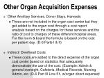 other organ acquisition expenses