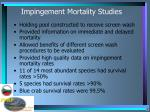 impingement mortality studies